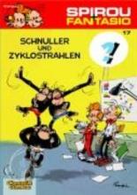 Franquin, Andre Spirou & Fantasio 17: Schnuller & Zyklostrahlen
