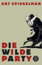 Spiegelman, Art Die wilde Party