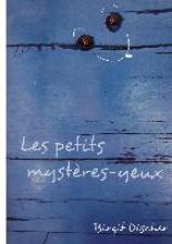 Discher, Birgit Les petits mystères-yeux