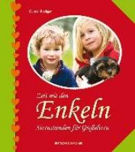 Riediger, Günter Zeit mit den Enkeln - Sternstunden für Großeltern
