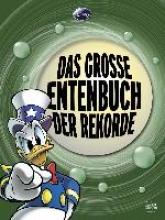 Disney, Walt Donald Duck - Das groe Entenbuch der Rekorde