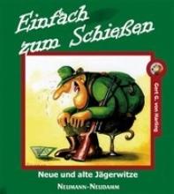 Harling, Gert G. von Einfach zum Schieen