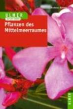 Bärtels, Andreas Pflanzen des Mittelmeerraumes
