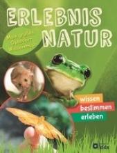 Kanbay, Feryal Erlebnis Natur - Mein großes Outdoor-Wissensbuch