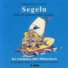 Beard, Henry N. Segeln. Ein Fröhliches Mini-Wörterbuch