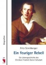 Streitberger, Fritz Ein feuriger Rebell