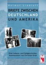 Liedloff, Helmut Briefe zwischen Deutschland und Amerika