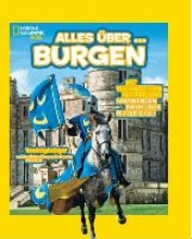 Boyer, Crispin National Geographic KiDS 06 - Alles über ... Burgen