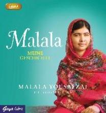 Yousafzai, Malala Malala. Meine Geschichte