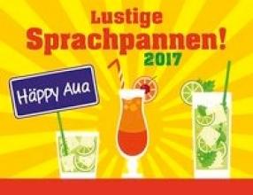 Lustige Sprachpannen 2017
