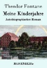 Theodor Fontane Meine Kinderjahre