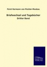 Pückler-Muskau, Fürst Hermann von Briefwechsel