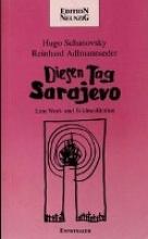 Schanovsky, Hugo Diesen Tag Sarajevo. Diesen Tag