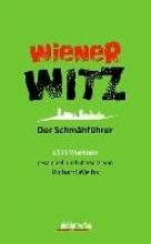 Weihs, Richard Wiener Witz