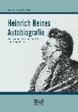 Heine, Heinrich Heinrich Heines Autobiografie