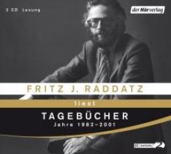 Raddatz, Fritz J. Tageb�cher. Jahre 1982-2001