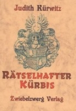 Kürwitz, Judith Rtselhafter Krbis