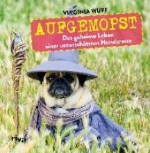 Wuff, Virginia Aufgemopst