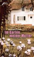 Morgenthaler, Simone Im Garten meiner Mutter