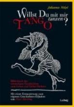 Nikel, Johannes Willst du mit mir Tango tanzen? Das Bilderbuch der versteckten Geschichten
