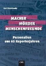 Stankiewitz, Karl Macher Mörder Menschenfreunde