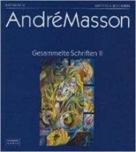 Masson, Andre Gesammelte Schriften 2