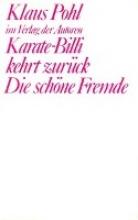 Pohl, Klaus Karate-Billi kehrt zurück. Die schöne Fremde