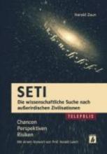 Zaun, Harald SETI - Die wissenschaftliche Suche nach außerirdischen Zivilisationen