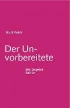 Aebli, Kurt Der Unvorbereitete