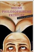 Färber, Detlef Meine philosophische Friseuse