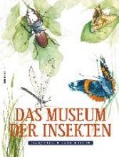 Lasserre, François Das Museum der Insekten