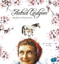Bjorvand, Agnes-Margrethe,   Aisato, Lisa,   Bösche, Neele Astrid Lindgren. Ihre fantastische Geschichte