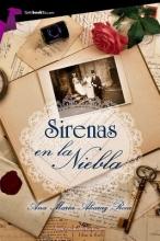Roca, Ana Maria Alcaraz Sirenas en la niebla Sirens in the Mist