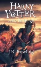 Rowling, J. K. Harry Potter y el caliz de fuegoHarry Potter and the Goblet of Fire