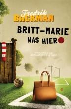 Fredrik Backman , Britt-Marie was hier