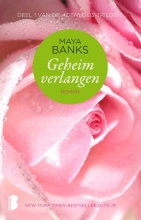 Maya  Banks Geheim verlangen, Deel 1 van de Ademloos-trilogie