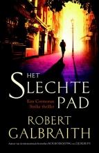 Robert  Galbraith Het slechte pad