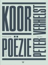 Peter Verhelst , Koor