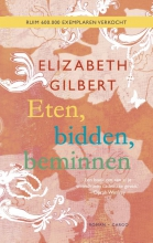 Elizabeth  Gilbert Eten, bidden, beminnen