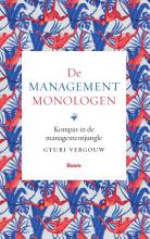 Gyuri  Vergouw De managementmonologen - Kompas in de managementjungle