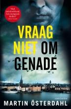 Martin  Österdahl Vraag niet om genade
