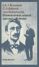 C.S.  Adama van Scheltema, L.E.J.  Brouwer Droeve snaar, vriend van mij (POD)