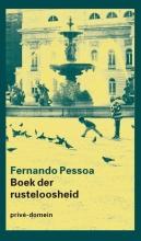Fernando  Pessoa Het boek der rusteloosheid