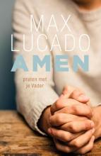 Max Lucado , Amen