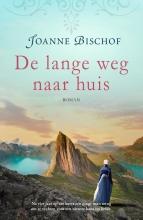 Joanne  Bischof De lange weg naar huis