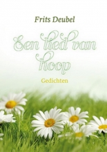 Frits  Deubel Een lied van hoop