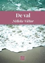 Nelleke  Viëtor De val - grote letter uitgave