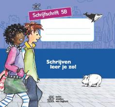Henk Schweitzer , Schrijven leer je zo! Schrijfschrift 5B - 5 stuks