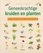 D.  Lousse, N.  Macé, C.  Saint-Béat, A.  Tardif Geneeskrachtige kruiden en planten