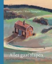 Astrid Lindgren , Alles gaat slapen want nu is het nacht